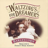 Image for Waltzing for Dreamers - Barleycorn