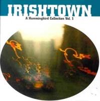 Image for Irishtown  A Hummingbird Coll Vol 1