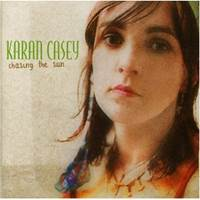 Image for Chasing the Sun - Karan Casey