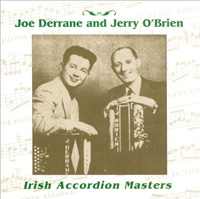 Image for Irish Accordion Masters - Joe Derrane and Jerry O