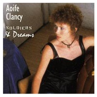 Image for Soldiers and Dreams - Aoife Clancy