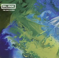 Image for The End Is High - Blink