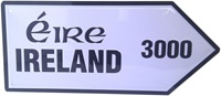 Image for Metal Road Sign Ireland 3000 Miles