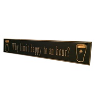 "Image for Pint ""Why Limit Happy To An Hour"" Door Board"