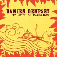 Image for Damien Dempsey To Hell Or Barbados